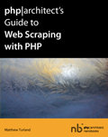 PHP|Architect's Guide to Web Scraping with PHP – Matthew Turland