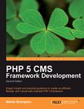 PHP 5 CMS Framework Development – Martin Brampton