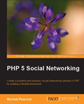 PHP 5 Social Networking –  Michael Peacock