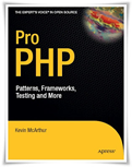 Pro PHP Patterns Frameworks Testing and More