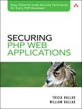 Securing PHP Web Applications – Tricia Ballad, William Ballad