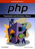 PHP Programando com Orientação a Objetos –  Pablo Dall'Oglio
