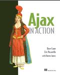 Ajax in Action – Dave Crane ,Eric Pascarello, With Darren James