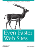 Even Faster Web Sites – Steve Souders
