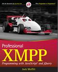 Professional XMPP Programming with JavaScript® and jQuery – Jack Moffitt