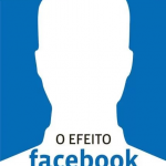 O efeito facebook – David Kirkpatrick