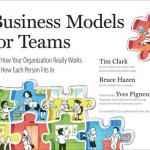 Business Model for Teams – Tim Clark, Bruce Hazen e Yves Pigneur