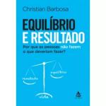 Equilíbrio e resultado – Christian Barbosa