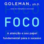 Foco – Daniel Goleman