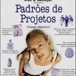 Use a cabeça padrões de projeto 2º ed. – Elisabeth Freeman e Eric Freeman