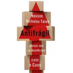 Antifragil – Nassim Nicholas Taleb