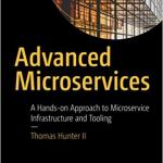 Advanced Microservices – Thomas Hunter II
