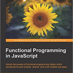 Functional Programming in Javascript – Dan Mantyla