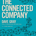 The connected company – Dave Gray