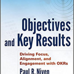 Objectives and Keys Results – Paul R. Niven and Ben Lamort