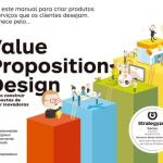 Value proposition design – Alex Osterwalder e Greg Bernadia