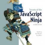 Secrets of the Javascript Ninja 2nd – John Resig