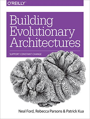Building Evolutionary Architectures: Support Constant Change - Neal Ford