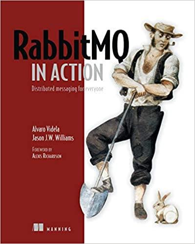 RabbitMQ in Action: Distributed Messaging for Everyone - Alvaro Videla, Jason J. W. Williams