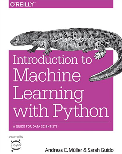 Introduction to Machine Learning with Python: A Guide for Data Scientists - Andreas C. Müller, Sarah Guido