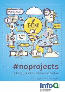 No project - Shane Hastie, Evan Leybourn