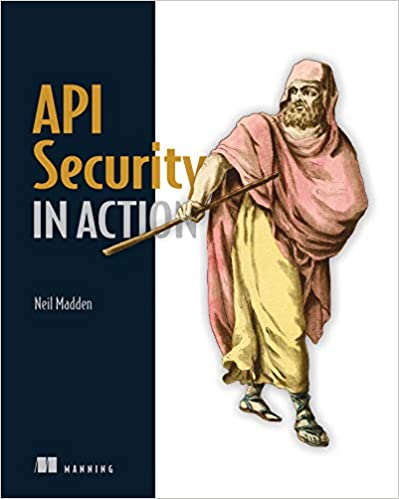 Api security in action - Neil Madden