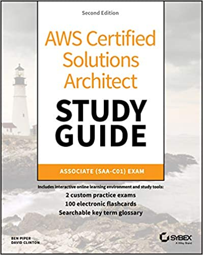 AWS Certified Solutions Architect Study Guide: Associate - Ben Piper