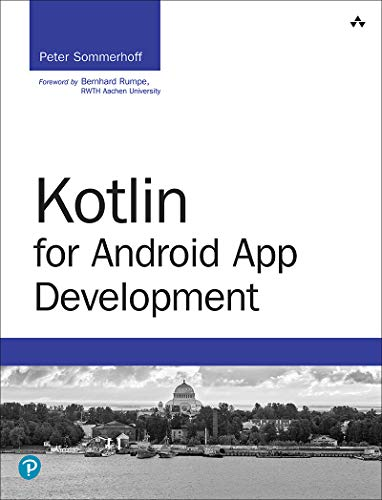 Kotlin for Android App Development - Peter Sommerhoff