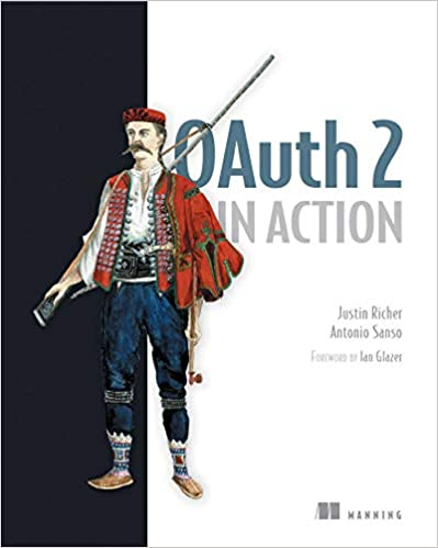 OAuth 2 in Action  - Justin Richer