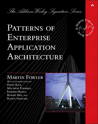 Patterns of Enterprise Application Architecture - Martin Fowler