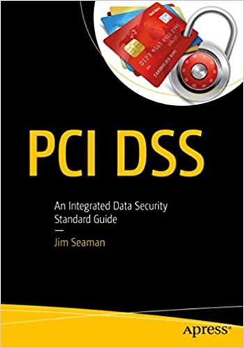 PCI DSS: An Integrated Data Security Standard Guide - Jim Seaman