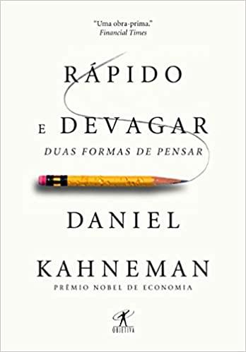 Rápido e devagar - Daniel Kahneman, Cássio de Arantes Leite