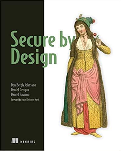 Secure By Design - Dan Johnsson, Daniel Deogun, Daniel Sawano